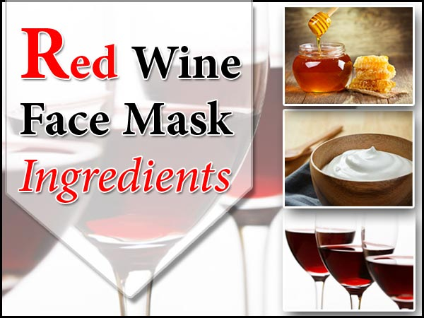red wine face mask, red wine based face mask, red wine benefits