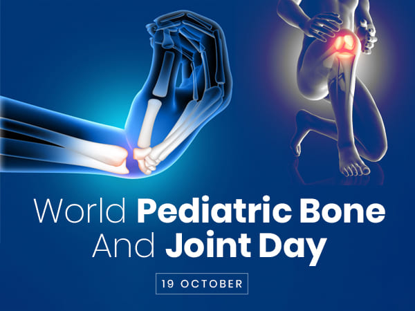 World Pediatric Bone And Joint Day 2019 Date And Theme