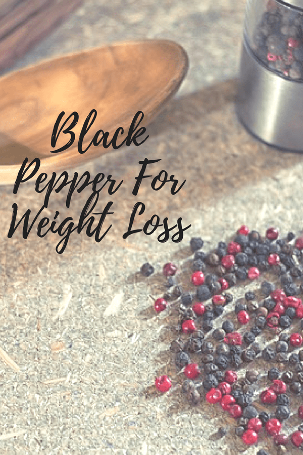 benefits of black pepper for weight loss