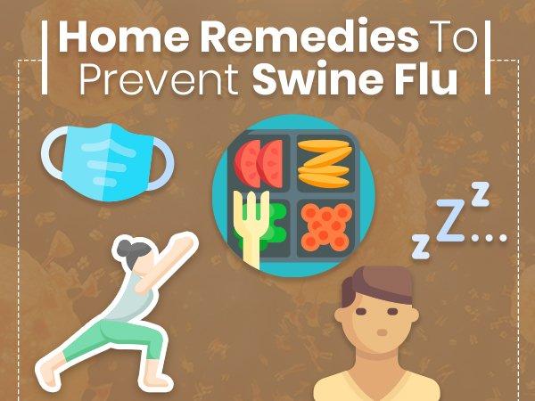 Home Remedies To Prevent Swine Flu