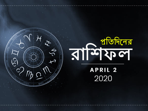 Daily Horoscope For 2 April 2020