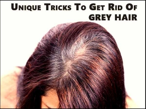 Unique Tricks To Get Rid Of Grey Hair