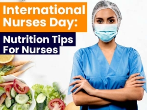 International Nurses Day 2020 Nutrition Tips For Nurses